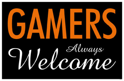 gamers-always-welcome